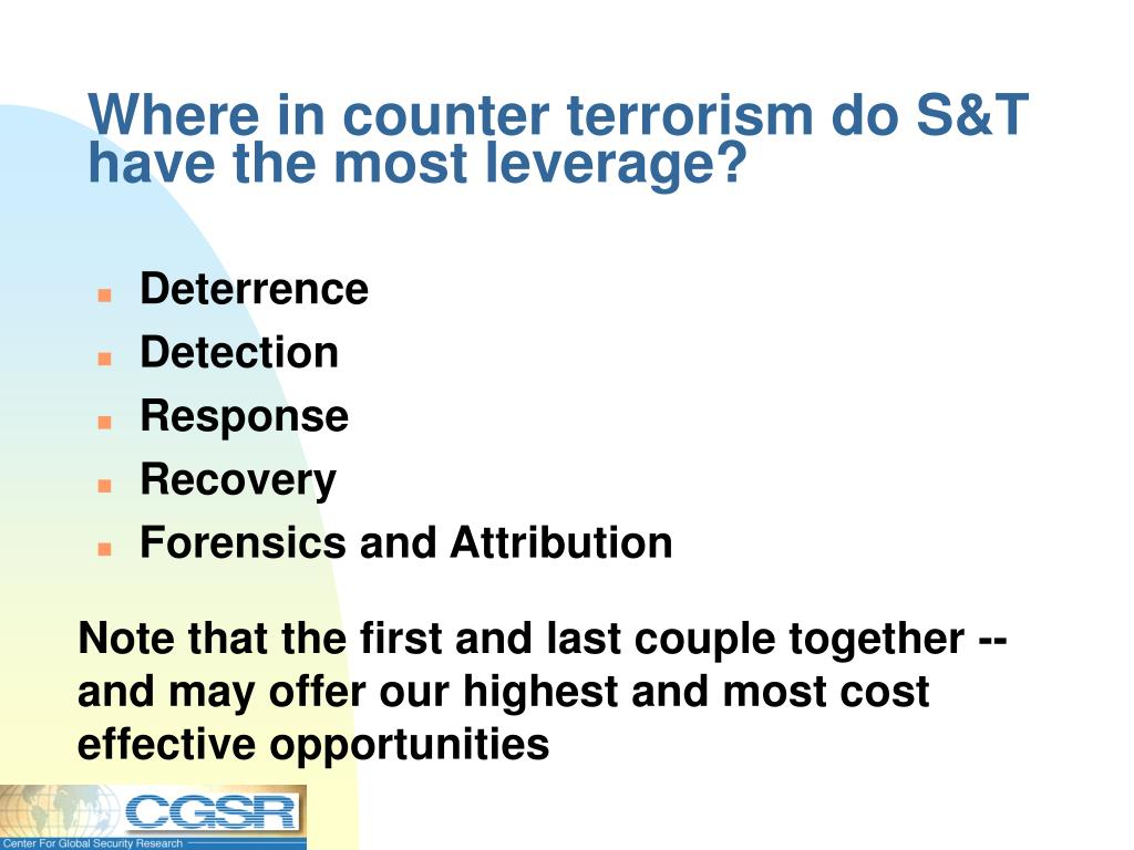 Where in counter terrorism do S&T have the most leverage?