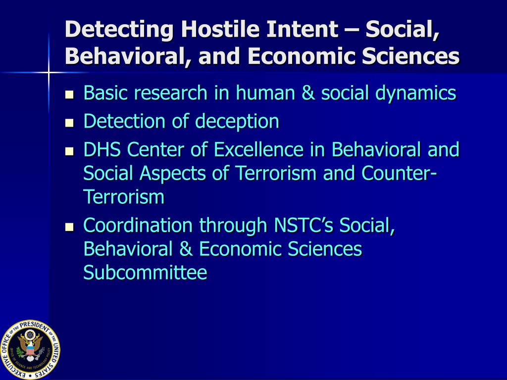 Detecting Hostile Intent – Social, Behavioral, and Economic Sciences