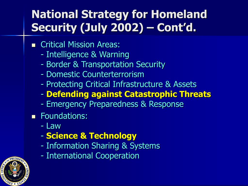 National Strategy for Homeland Security (July 2002) – Cont'd.