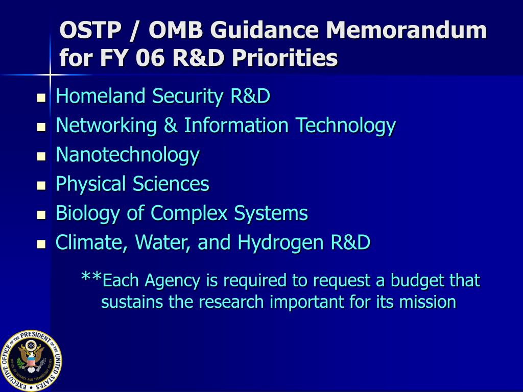 OSTP / OMB Guidance Memorandum for FY 06 R&D Priorities