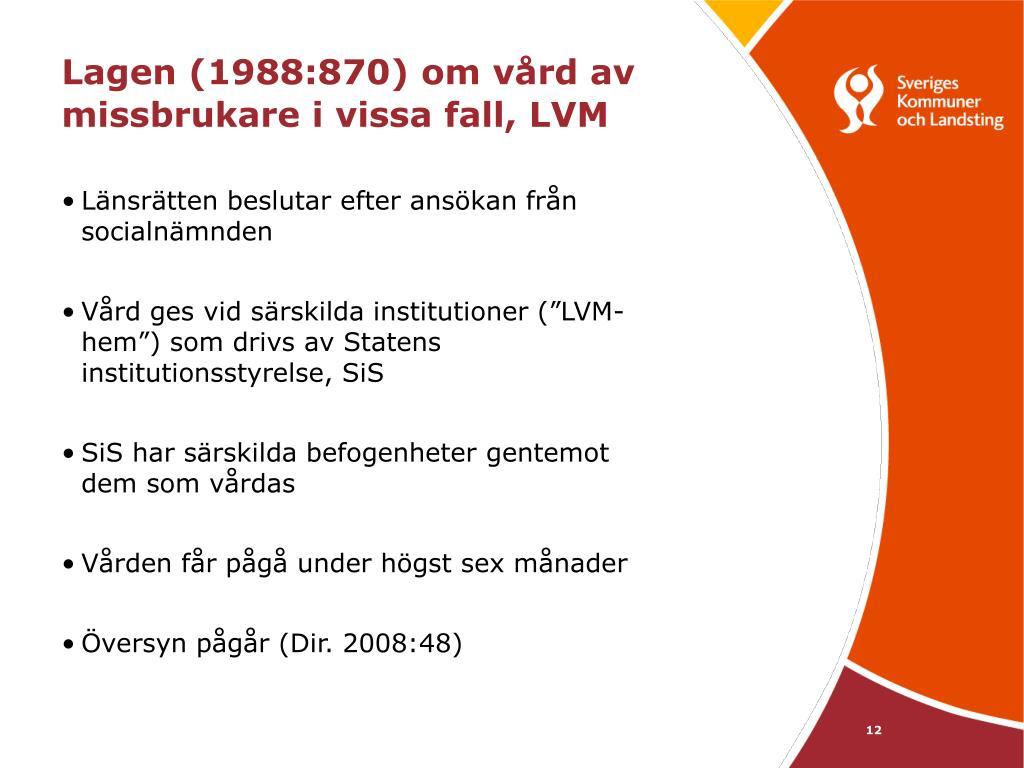 Lagen (1988:870) om vård av missbrukare i vissa fall, LVM