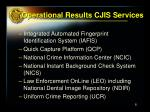 operational results cjis services