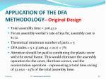 application of the dfa methodology original design4