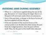 avoiding jams during assembly3