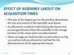 effect of assembly layout on acquisition times3