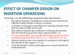 effect of chamfer design on insertion operations2