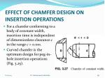 effect of chamfer design on insertion operations5
