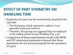 effect of part symmetry on handling time8