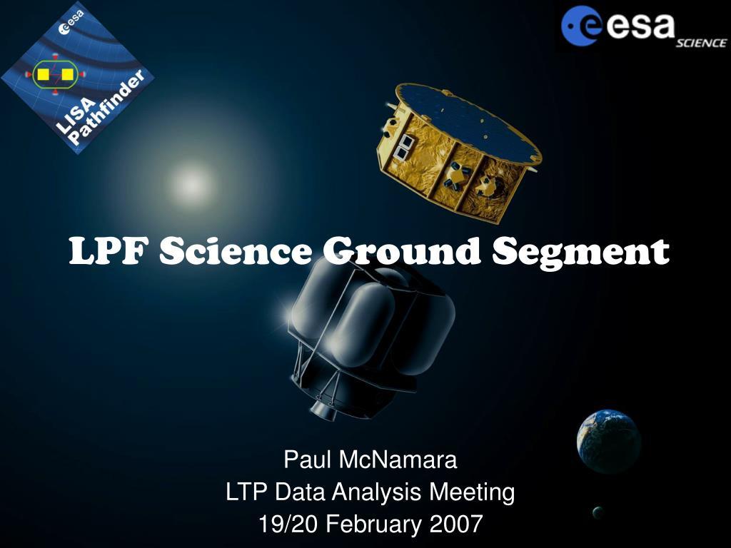 lpf science ground segment l.