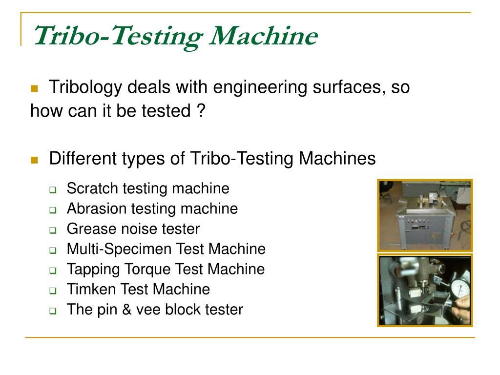 Tribo-Testing Machine