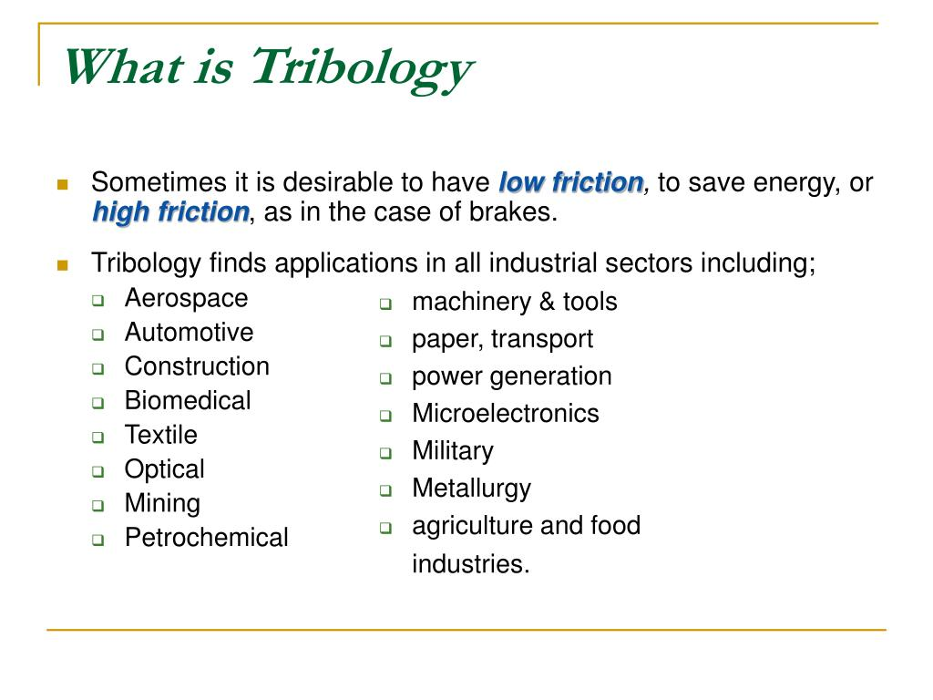 What is Tribology