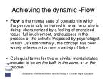 achieving the dynamic flow
