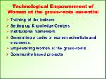 technological empowerment of women at the grass roots essential