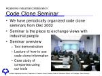 academic industrial collaboration code clone seminar