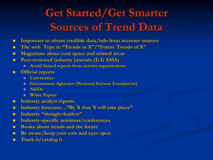 Get Started/Get Smarter