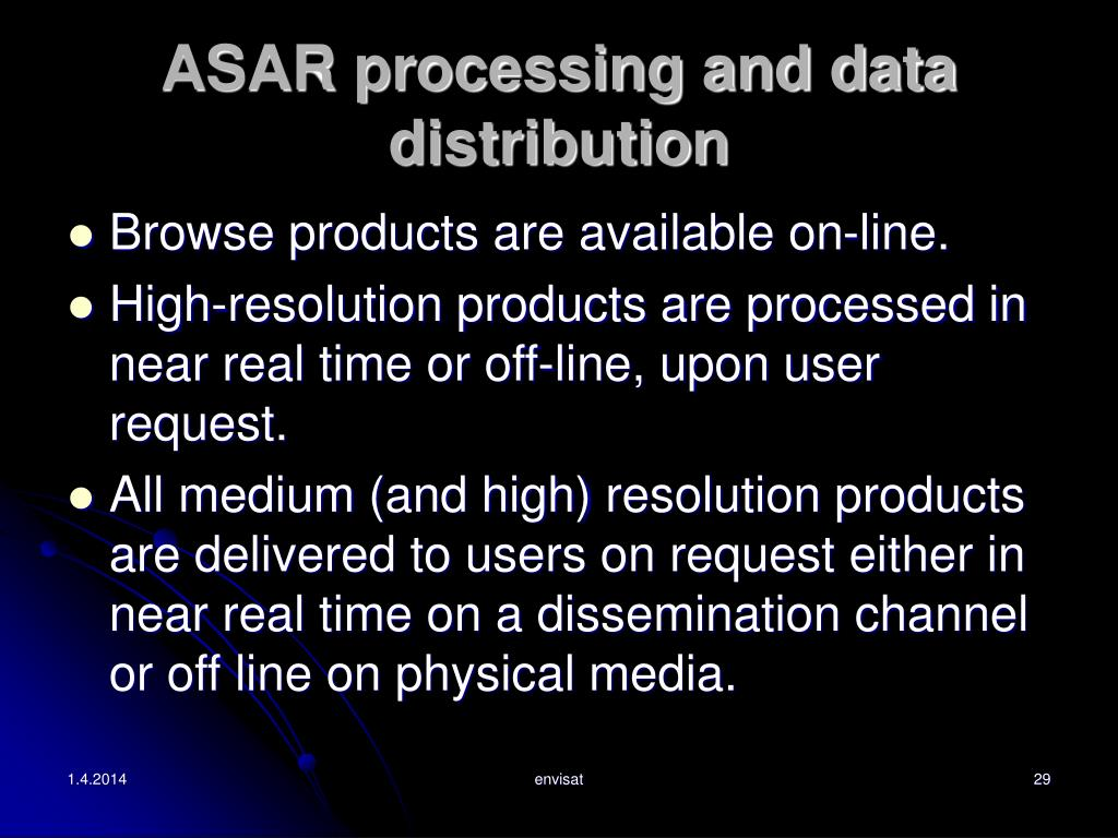 ASAR processing and data distribution