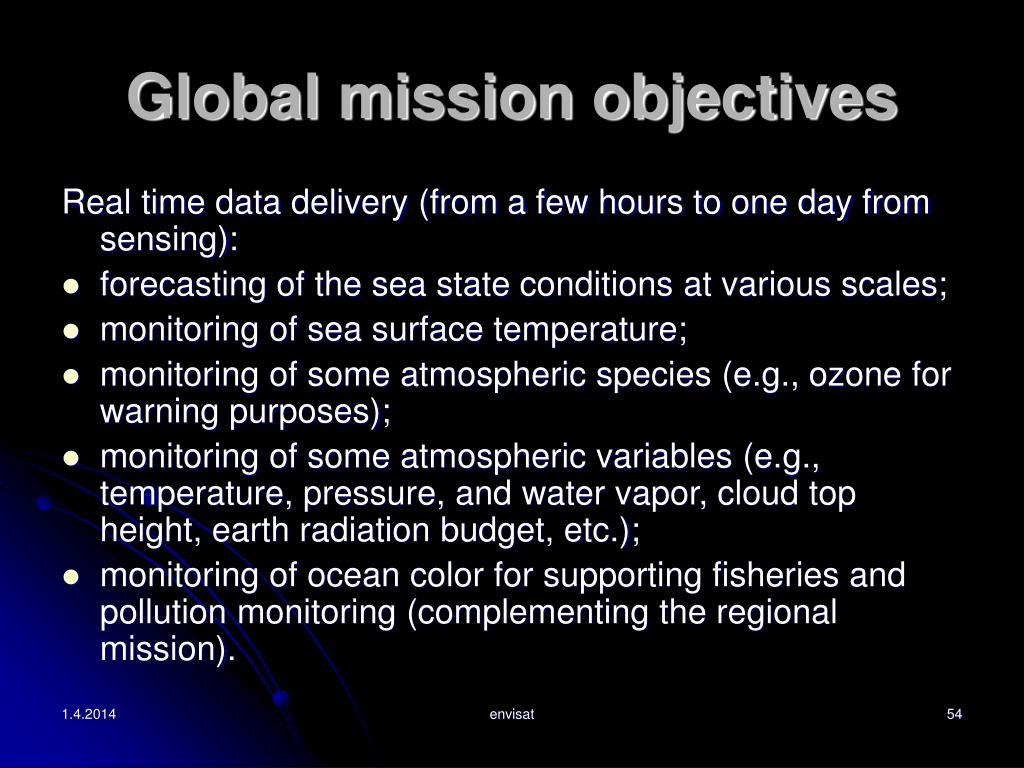 Global mission objectives