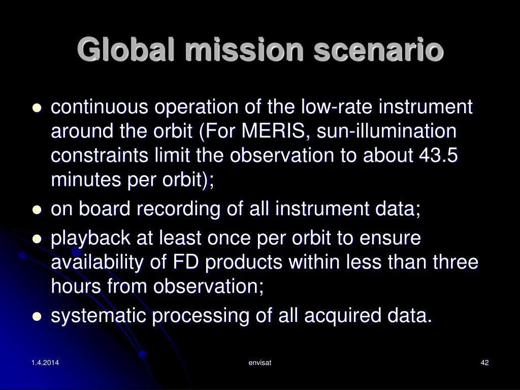 Global mission scenario