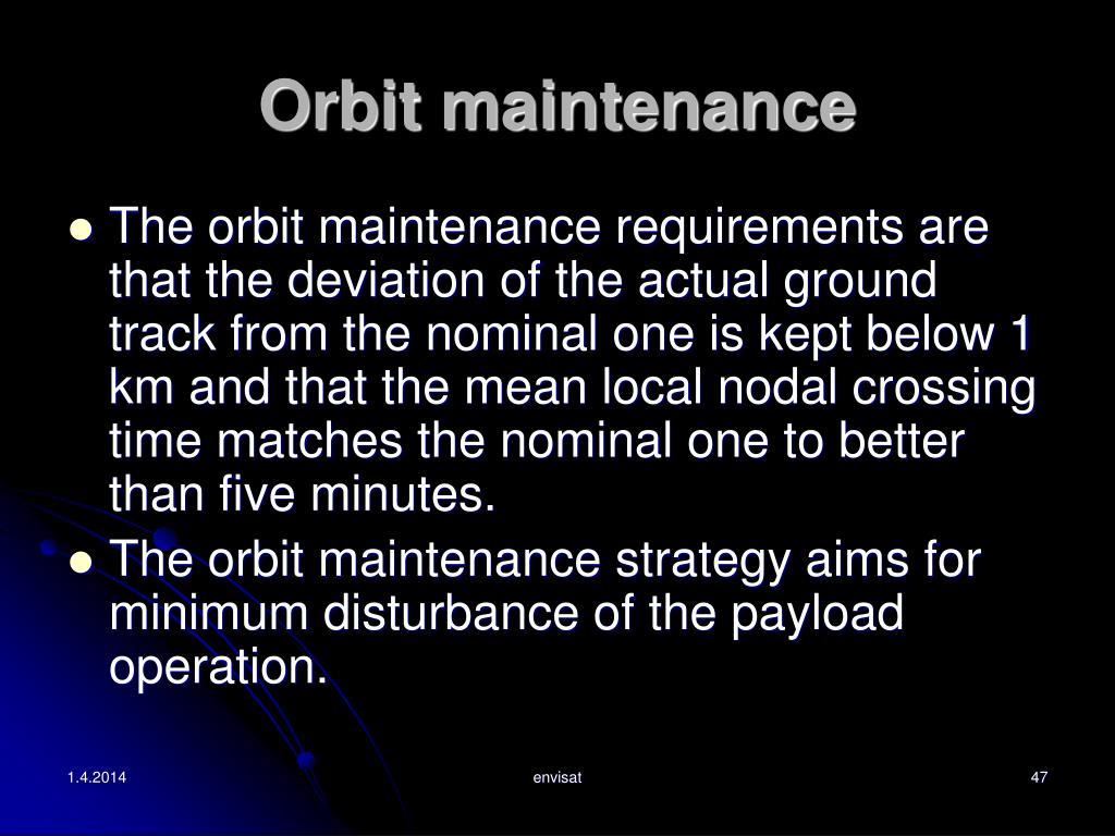 Orbit maintenance