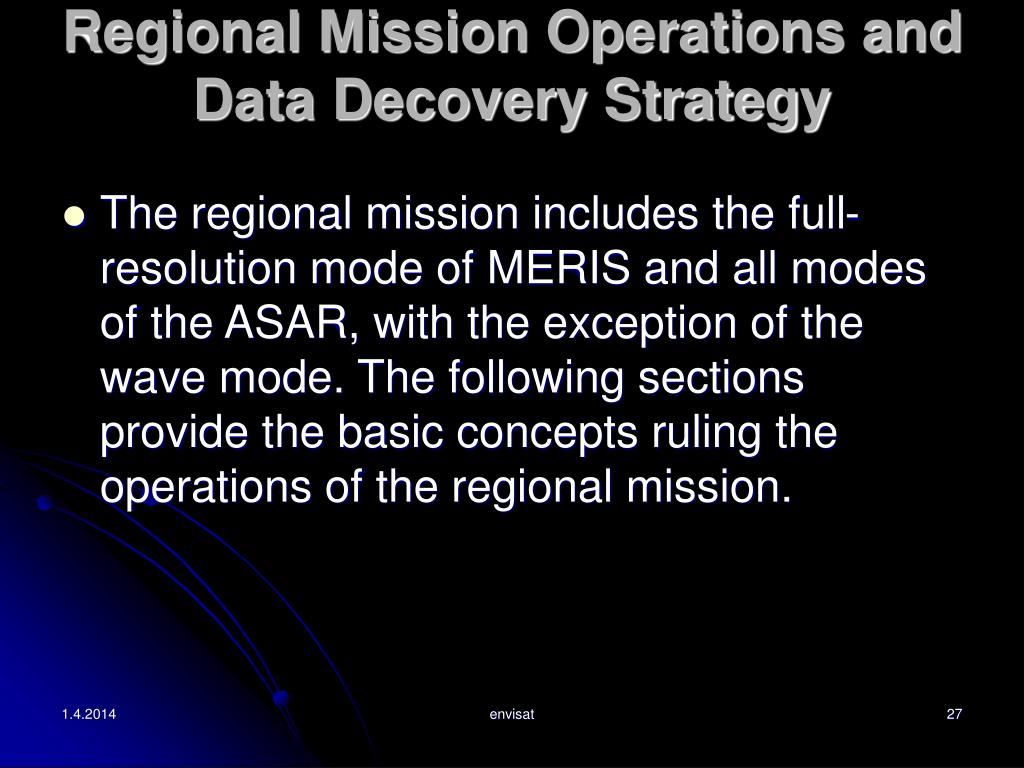 Regional Mission Operations and Data Decovery Strategy
