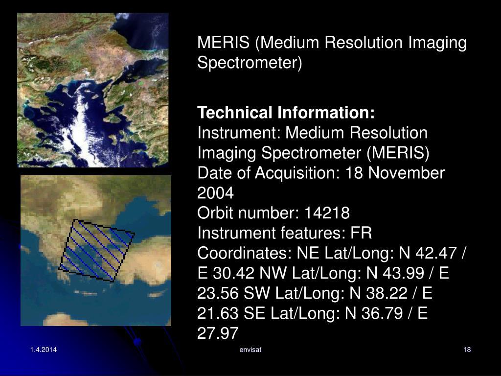 MERIS (Medium Resolution Imaging Spectrometer)
