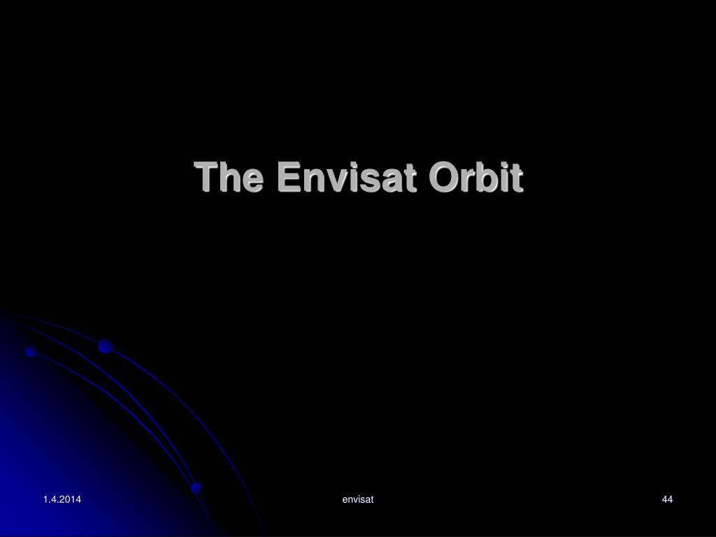 The Envisat Orbit