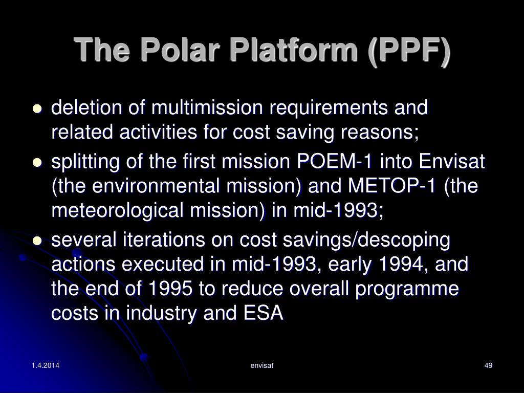 The Polar Platform (PPF)