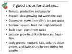 7 good crops for starters