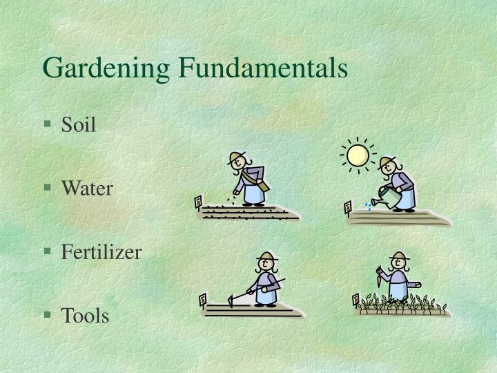 Gardening fundamentals