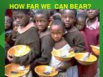 how far we can bear