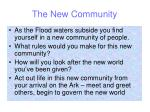 the new community