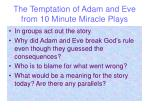 the temptation of adam and eve from 10 minute miracle plays