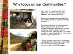 why focus on our communities