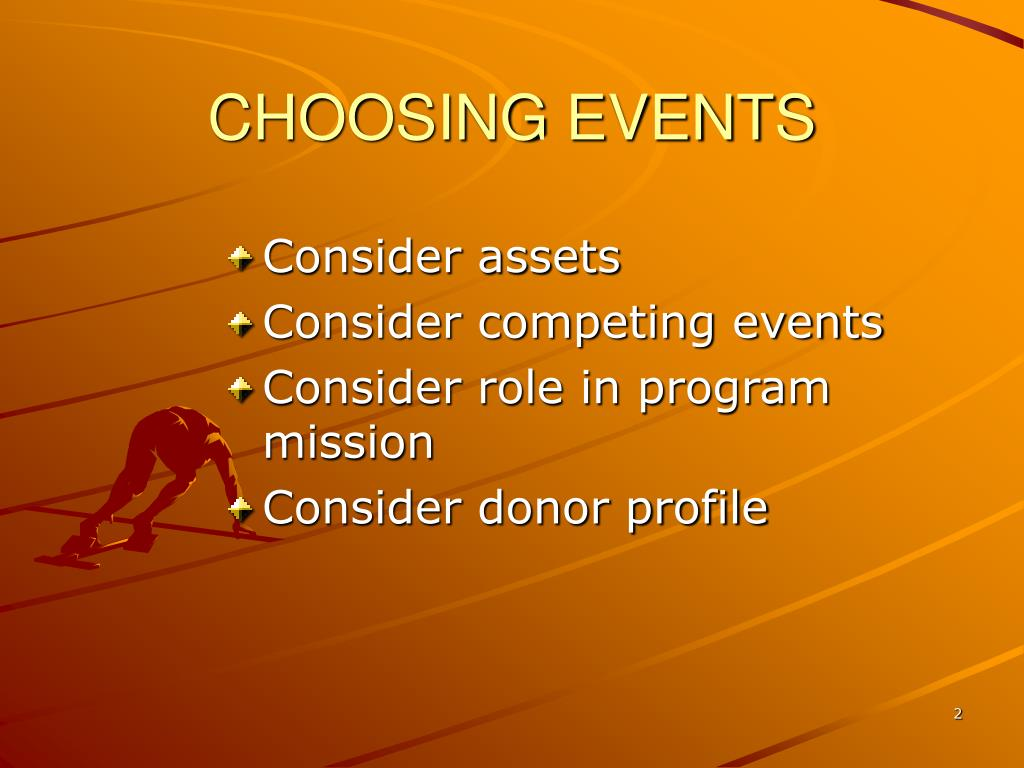 CHOOSING EVENTS