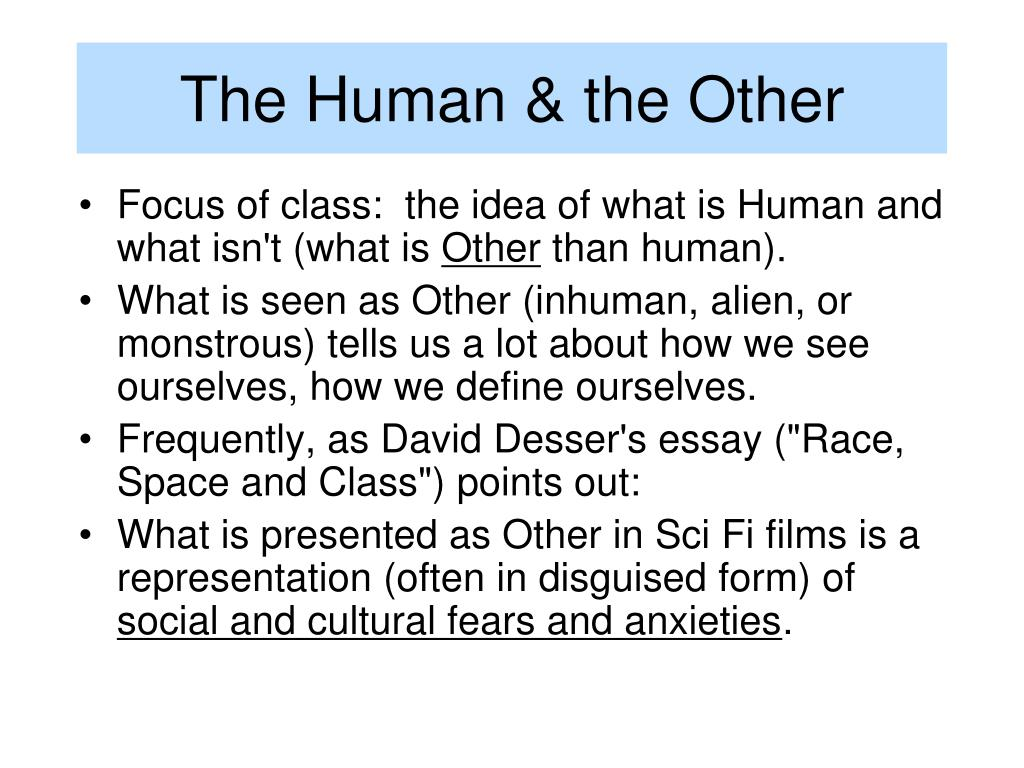 The Human & the Other