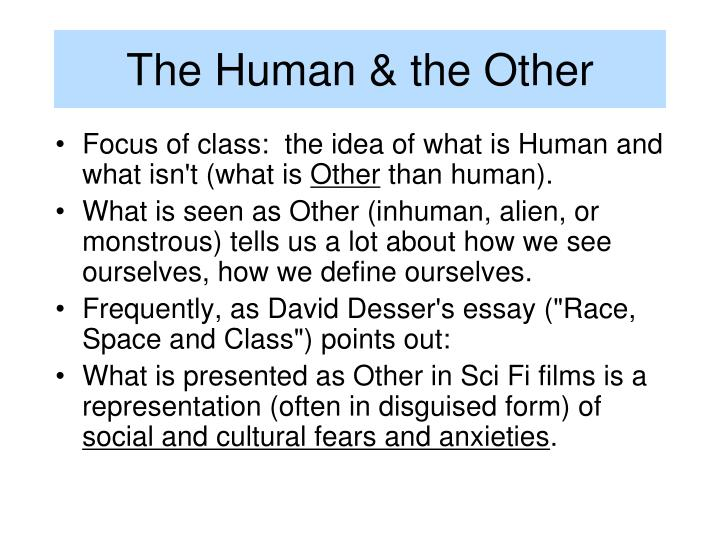 The human the other