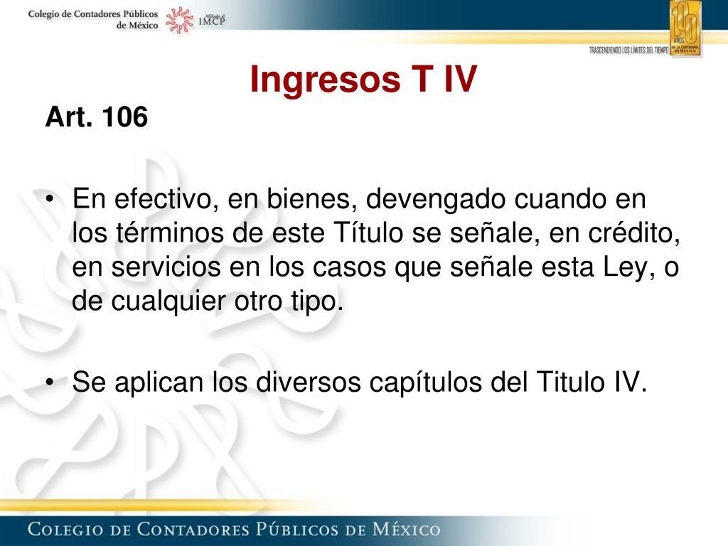 Ingresos T IV