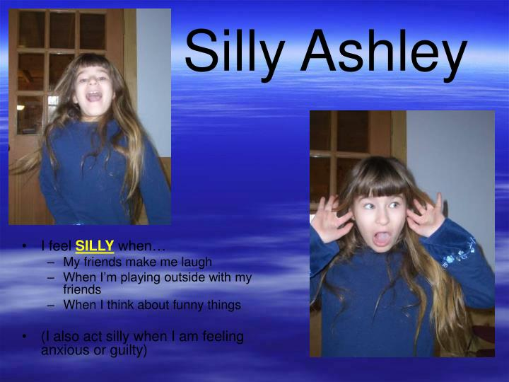 Silly ashley