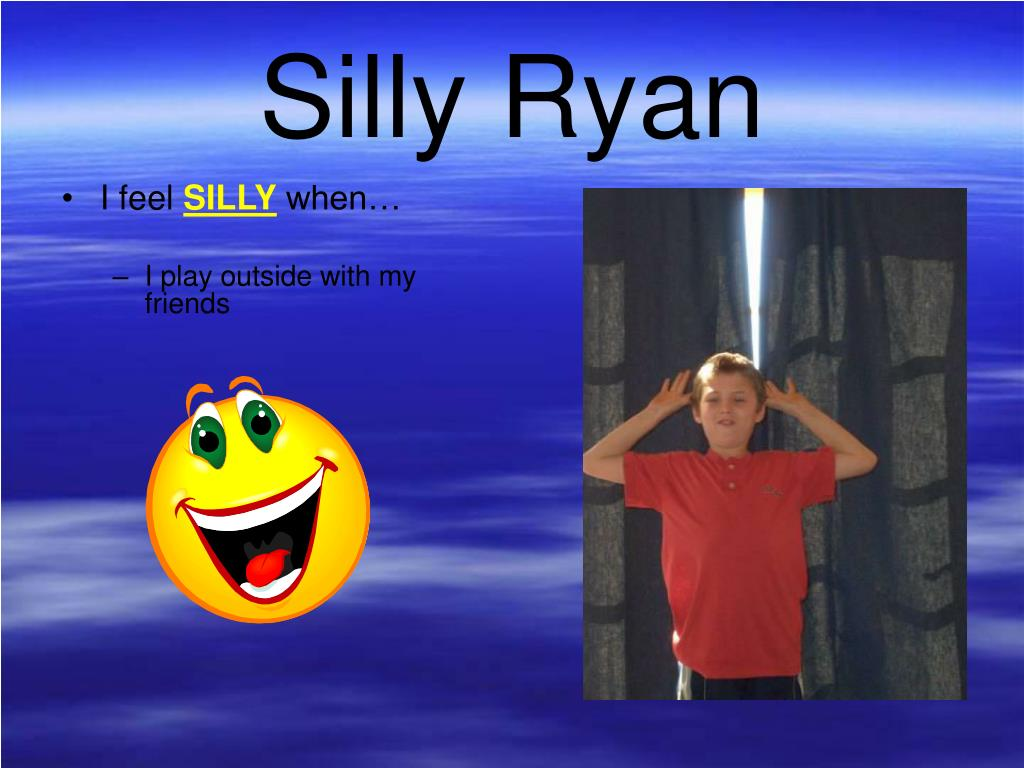 Silly Ryan