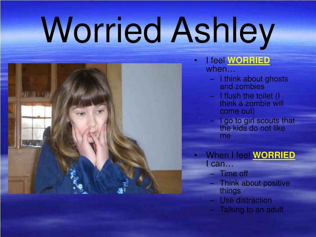 Worried Ashley