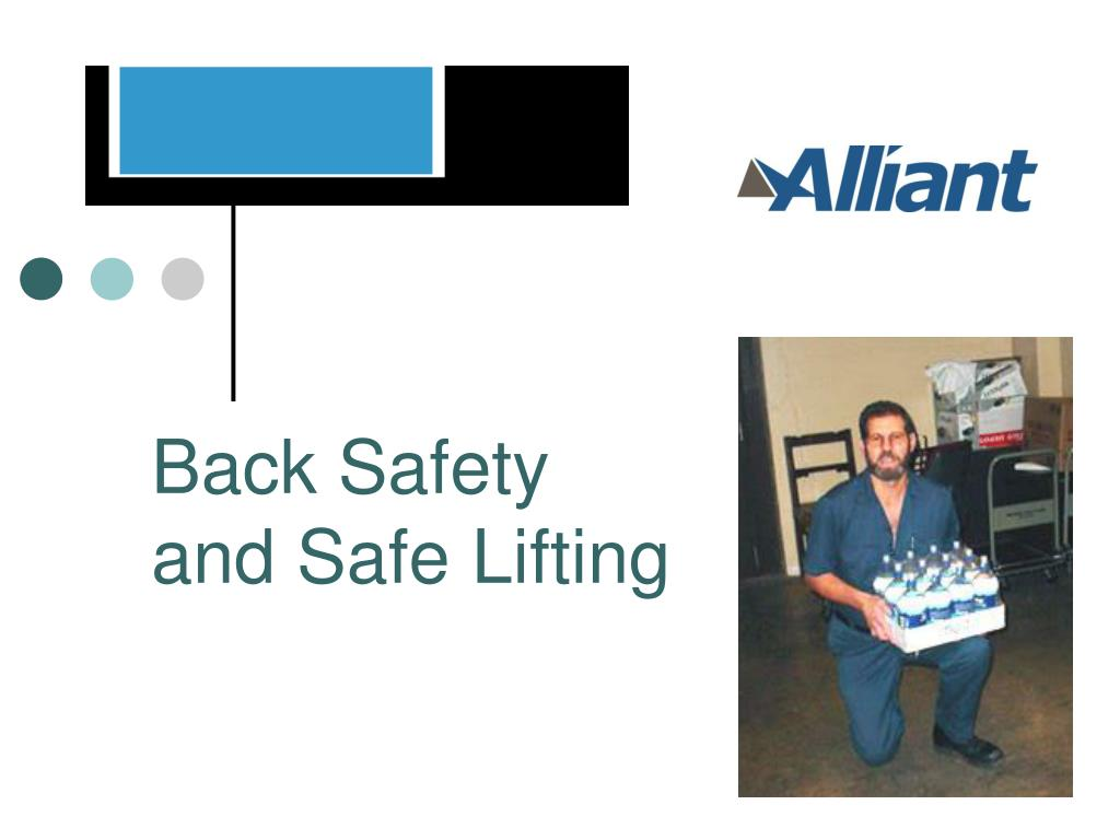 back safety and safe lifting l.
