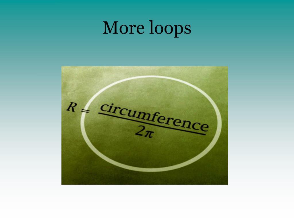 more loops l.