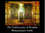 the golden gate of prophet muhammad s tomb