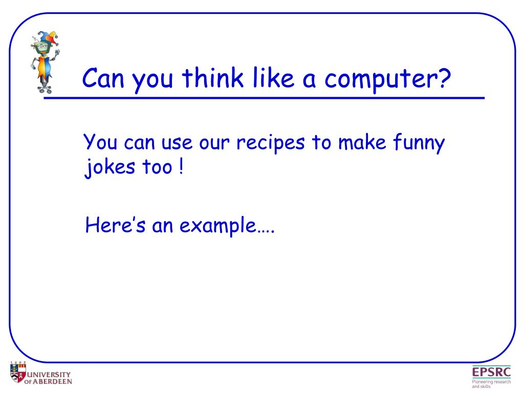 Can you think like a computer?