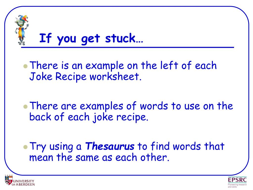If you get stuck…