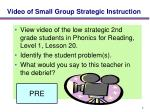 video of small group strategic instruction