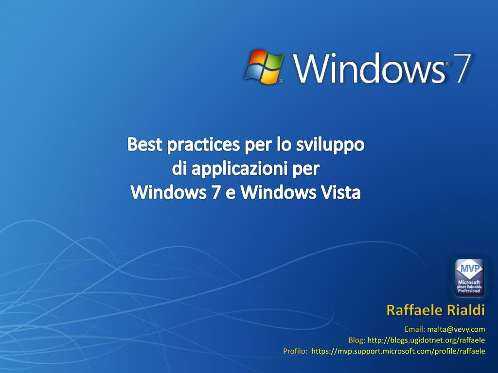best practices per lo sviluppo di applicazioni per windows 7 e windows vista