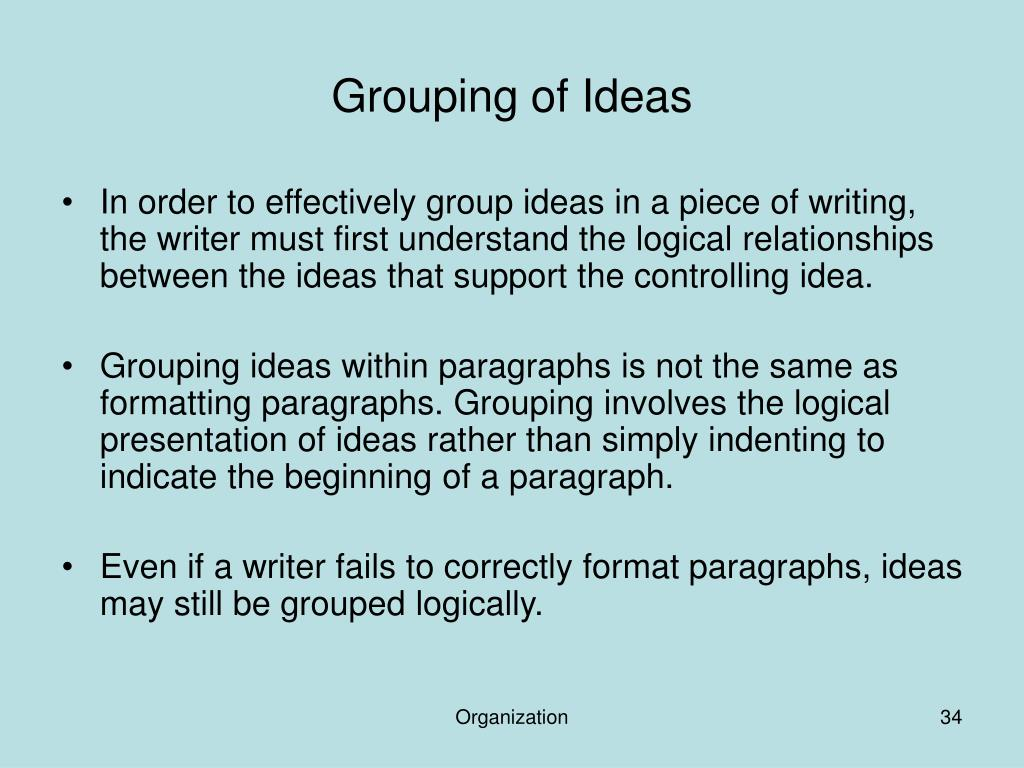 Grouping of Ideas