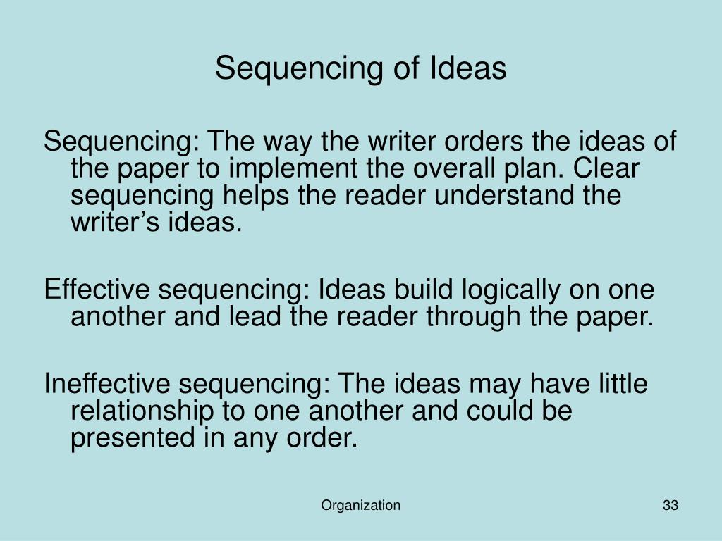 Sequencing of Ideas