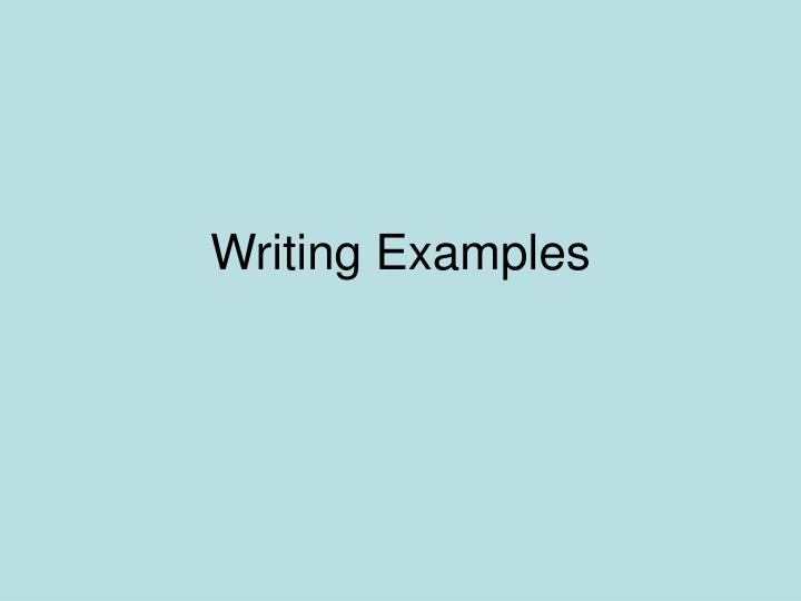 Writing examples